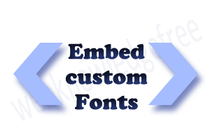 embed custom fonts