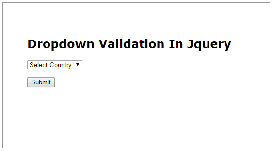 VALIDATE DROPDOWN IN JQUERY