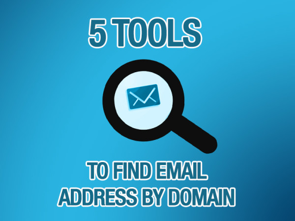 5 Tools To Find Email Address By Domain or Name