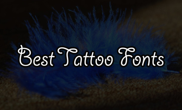 Best Tattoo fonts for tattoo designers