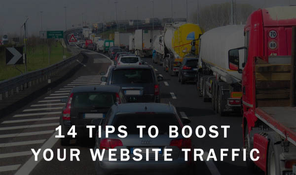 14 Tips To Boost Your Website Traffic